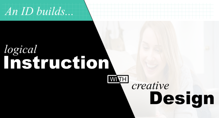 Logical Instruction with Creative Design