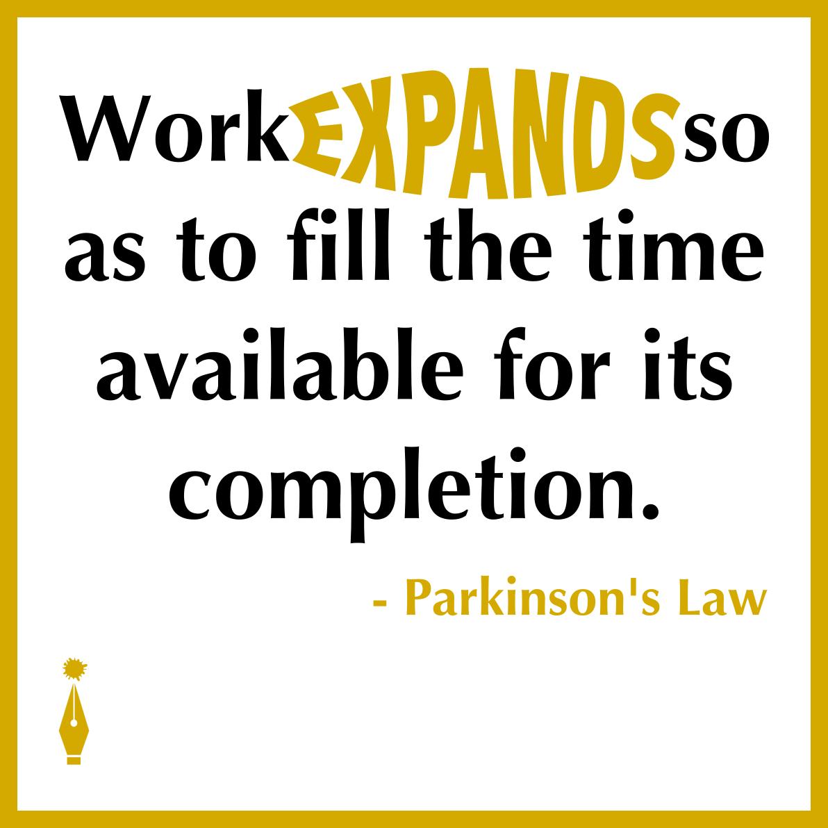 Parkinson's Law quote